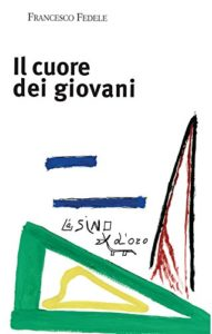 Il libro di Francesco Fedele - Il cuore dei giovani